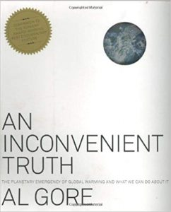 An Inconvenient Truth: The Planetary Emergence of Global Warming and What We Can Do About It
